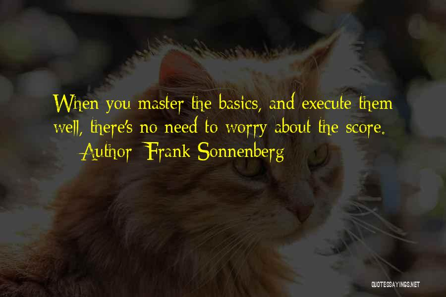Leadership Versus Management Quotes By Frank Sonnenberg