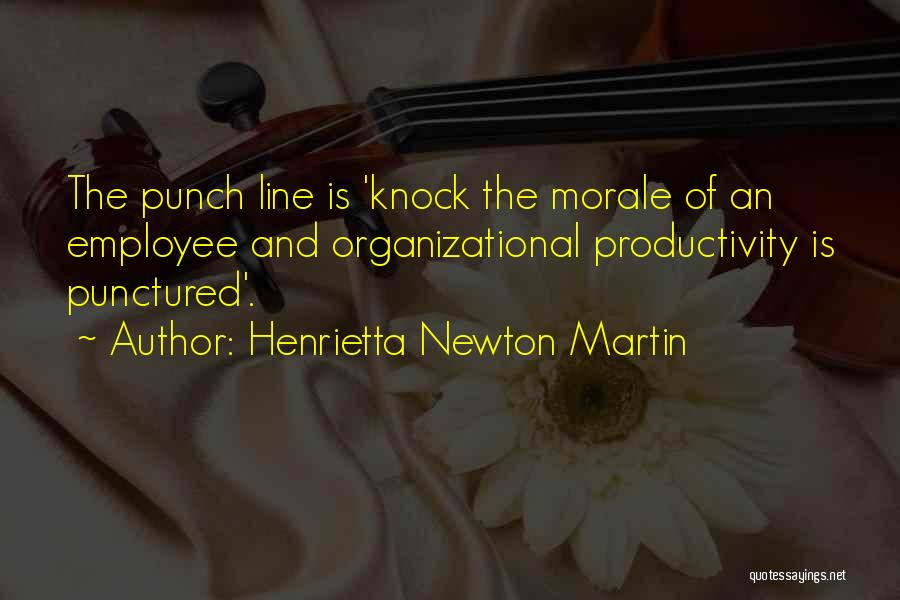 Leadership Versus Management Quotes By Henrietta Newton Martin