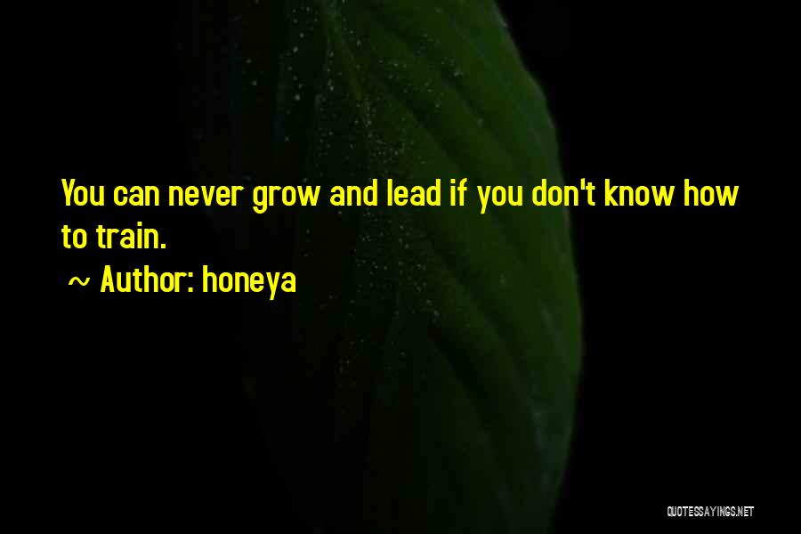 Leadership Versus Management Quotes By Honeya