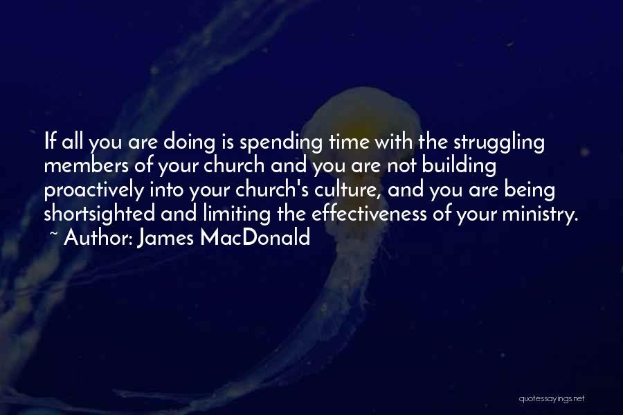 Leadership Versus Management Quotes By James MacDonald