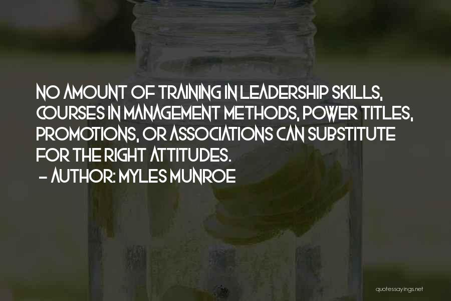 Leadership Versus Management Quotes By Myles Munroe