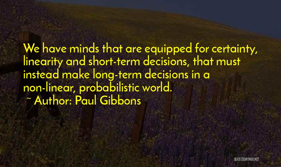 Leadership Versus Management Quotes By Paul Gibbons