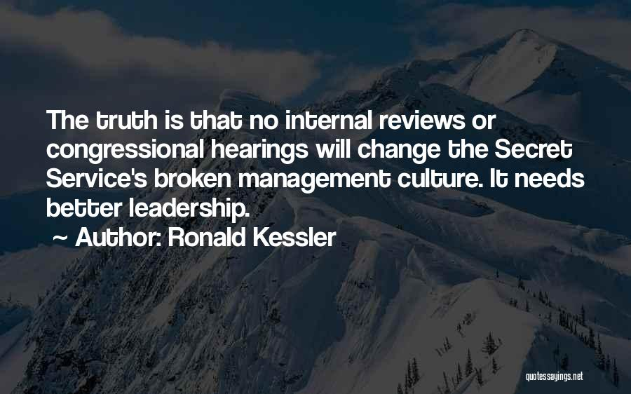 Leadership Versus Management Quotes By Ronald Kessler