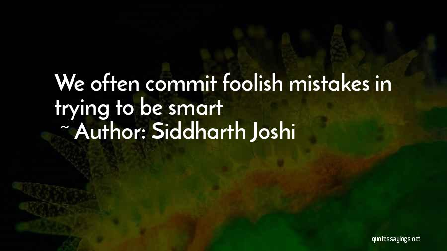 Leadership Versus Management Quotes By Siddharth Joshi