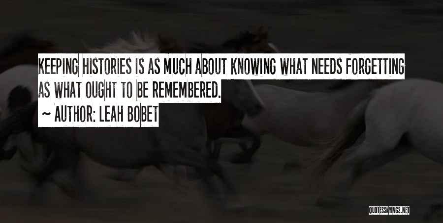 Leah Bobet Quotes 583985