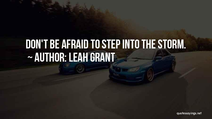 Leah Grant Quotes 580023