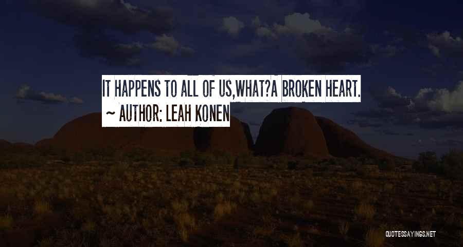 Leah Konen Quotes 1075864