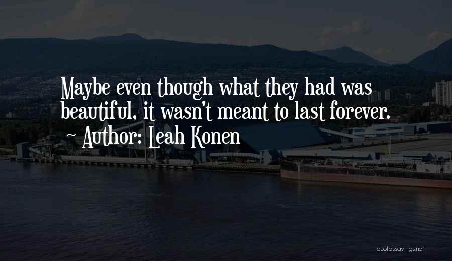 Leah Konen Quotes 2234660