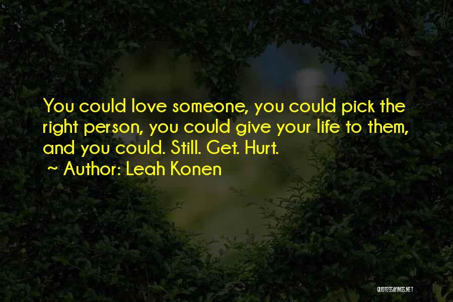 Leah Konen Quotes 503865