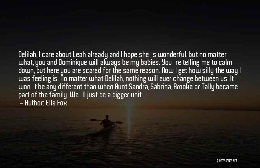 Leah Quotes By Ella Fox