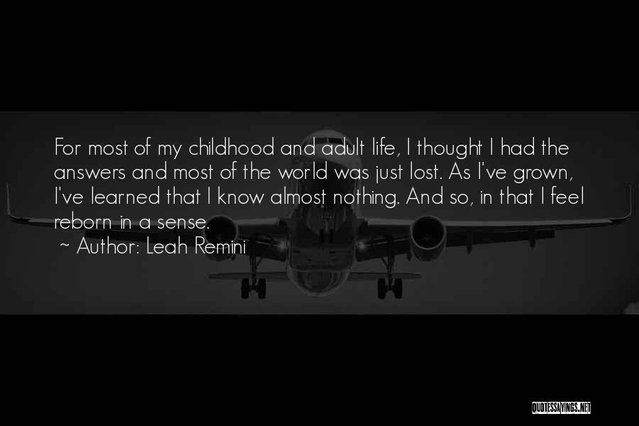 Leah Quotes By Leah Remini