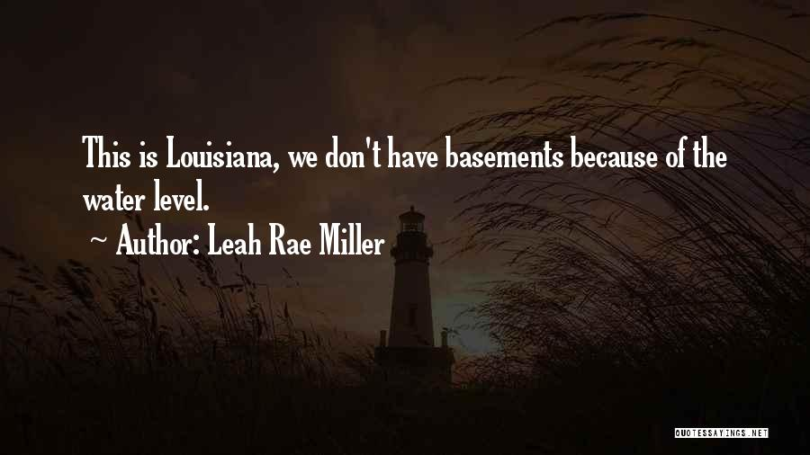 Leah Rae Miller Quotes 1139716