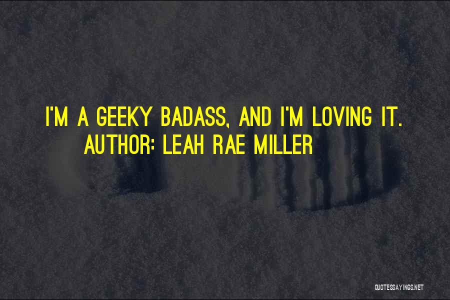 Leah Rae Miller Quotes 1199967