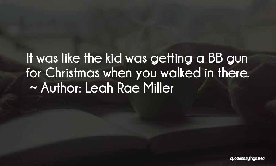 Leah Rae Miller Quotes 1321500