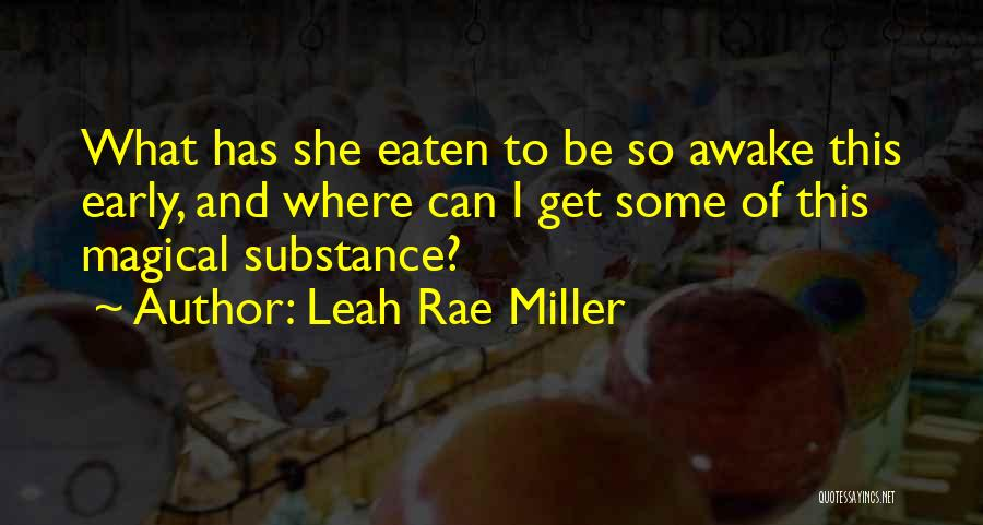 Leah Rae Miller Quotes 1862769
