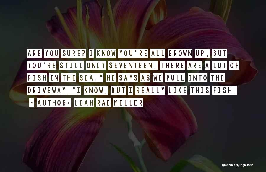 Leah Rae Miller Quotes 1983680