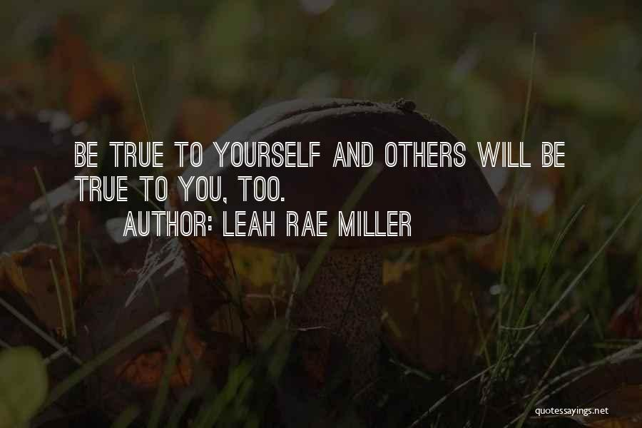 Leah Rae Miller Quotes 2084140