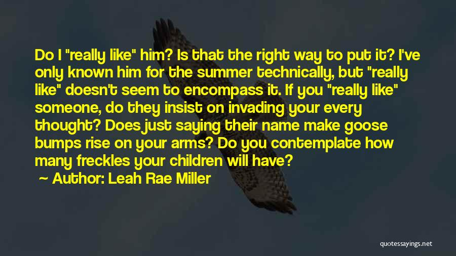 Leah Rae Miller Quotes 2242961