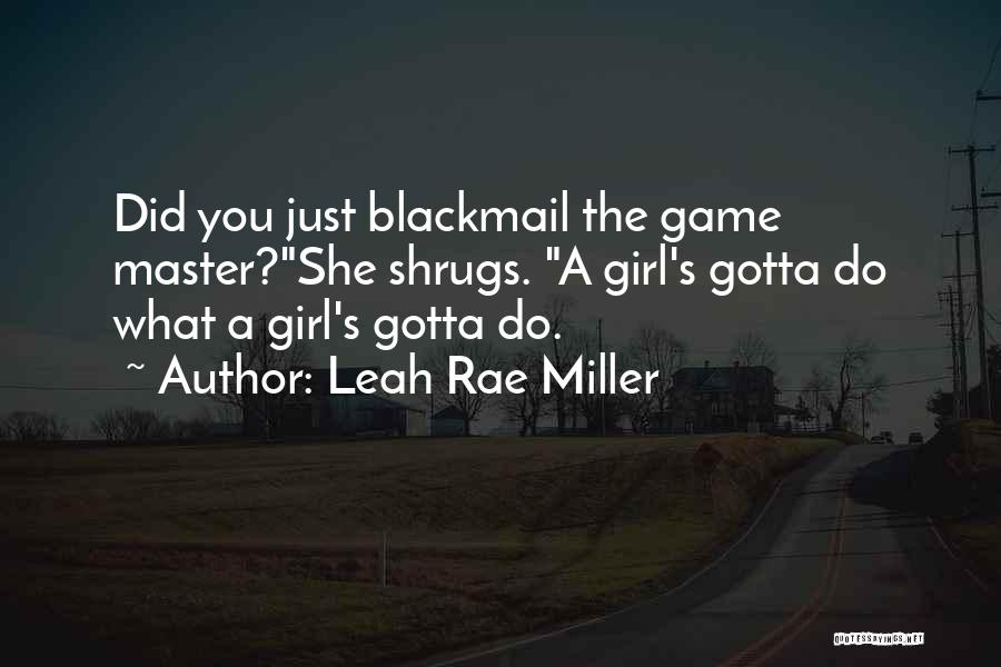 Leah Rae Miller Quotes 2261930