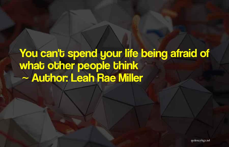 Leah Rae Miller Quotes 790121