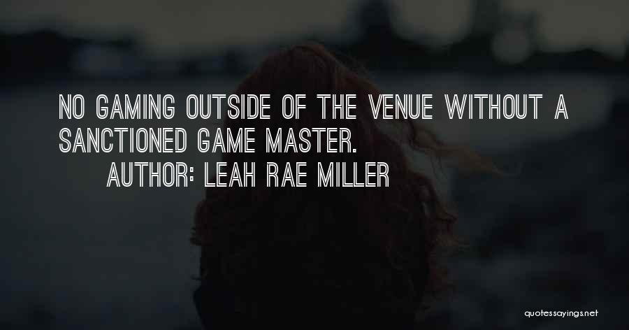 Leah Rae Miller Quotes 834368