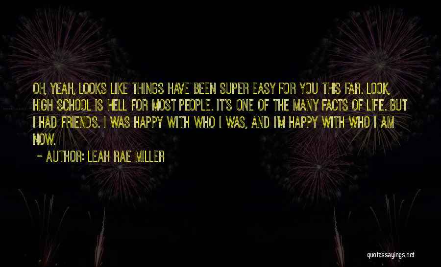 Leah Rae Miller Quotes 889367