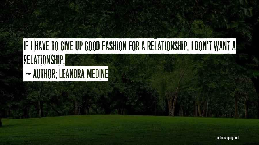 Leandra Medine Quotes 1995904