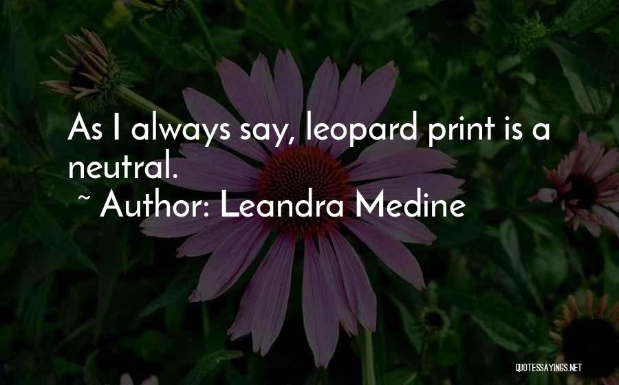 Leandra Medine Quotes 224724