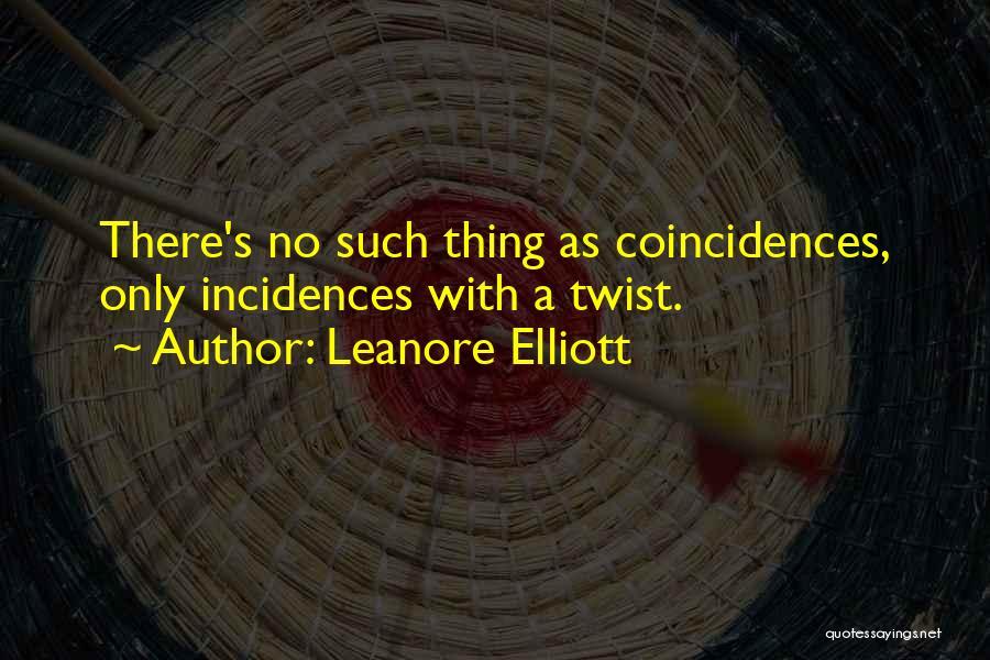 Leanore Elliott Quotes 540249