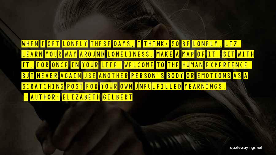 Learn From Those Around You Quotes By Elizabeth Gilbert