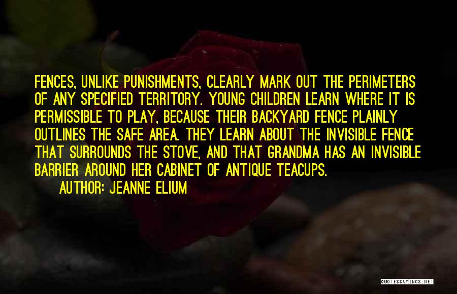 Learn From Those Around You Quotes By Jeanne Elium