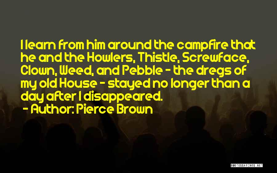 Learn From Those Around You Quotes By Pierce Brown