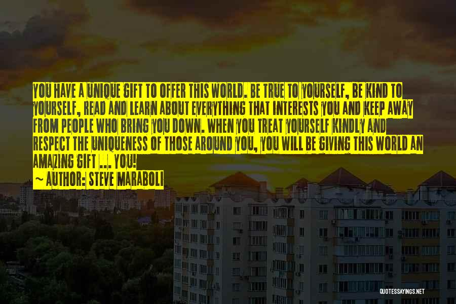 Learn From Those Around You Quotes By Steve Maraboli