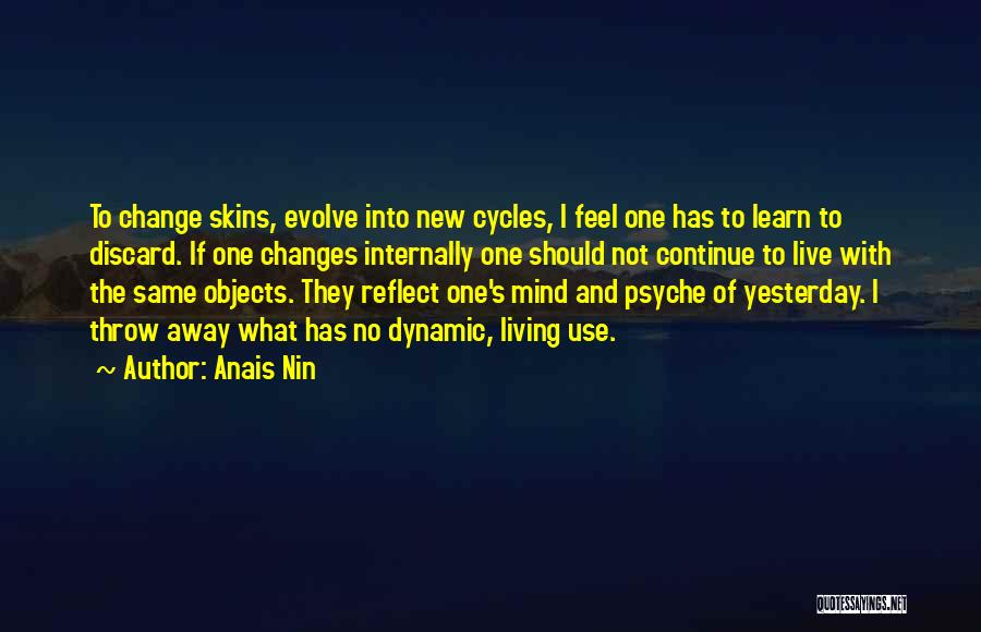 Learn From Yesterday Quotes By Anais Nin