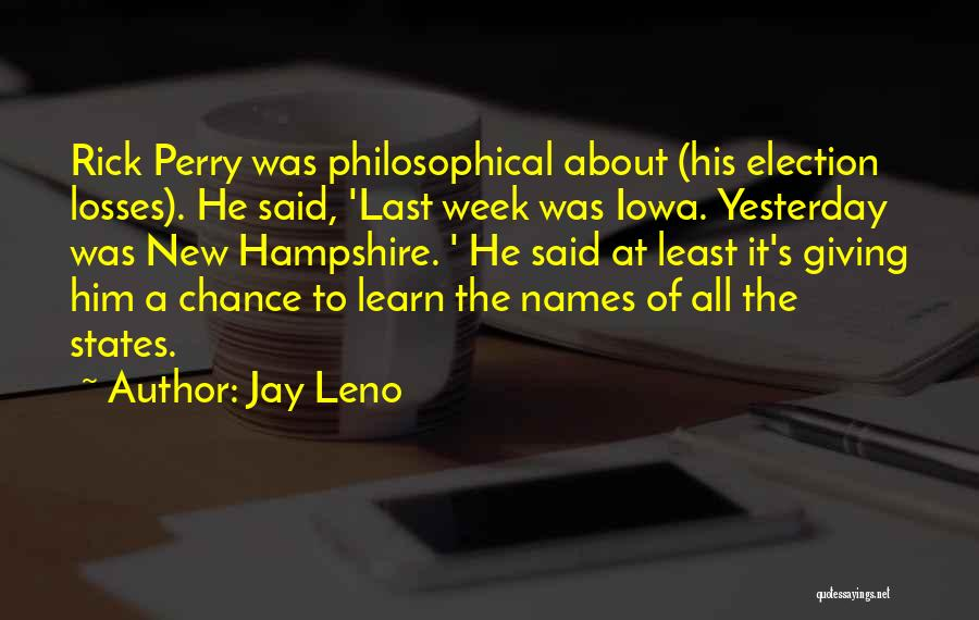 Learn From Yesterday Quotes By Jay Leno