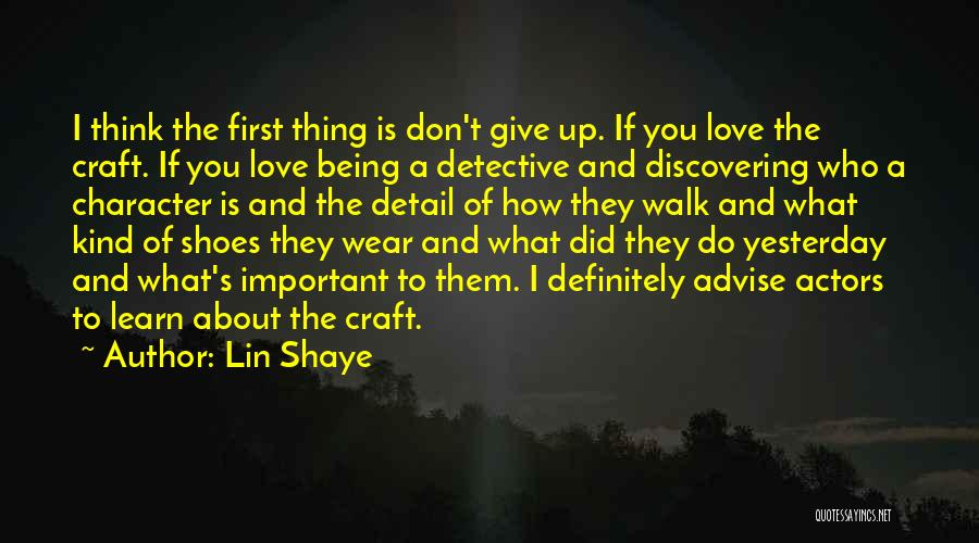 Learn From Yesterday Quotes By Lin Shaye