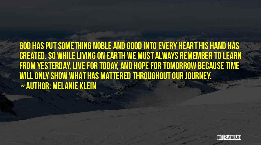 Learn From Yesterday Quotes By Melanie Klein