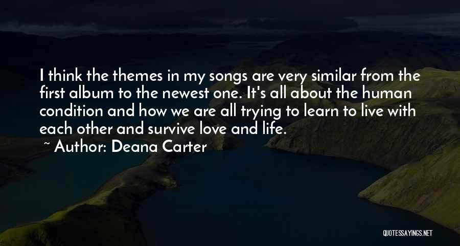 Learn Love Live Life Quotes By Deana Carter