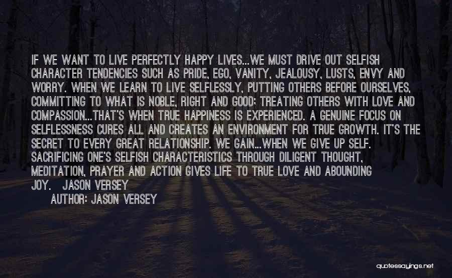 Learn Love Live Life Quotes By Jason Versey