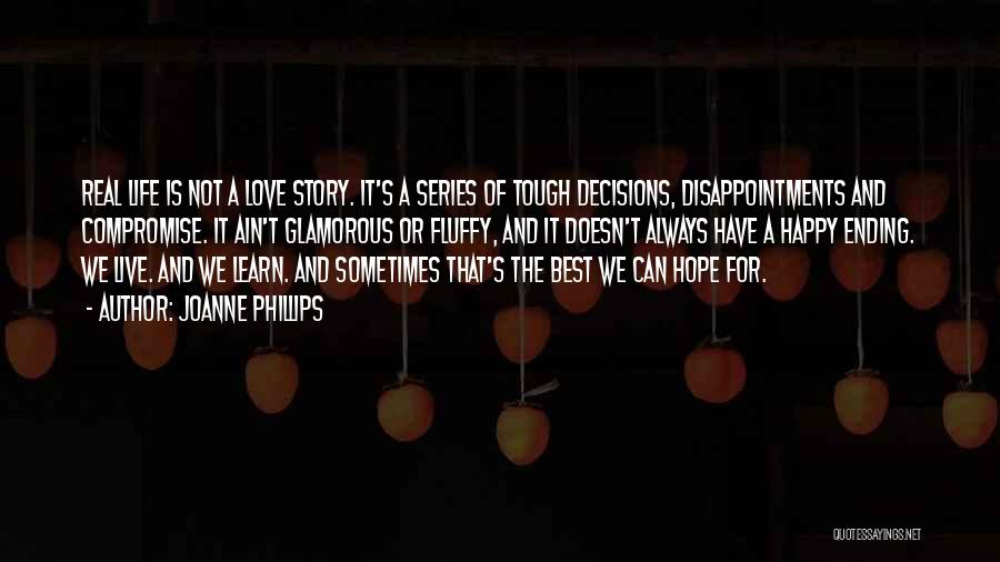 Learn Love Live Life Quotes By Joanne Phillips