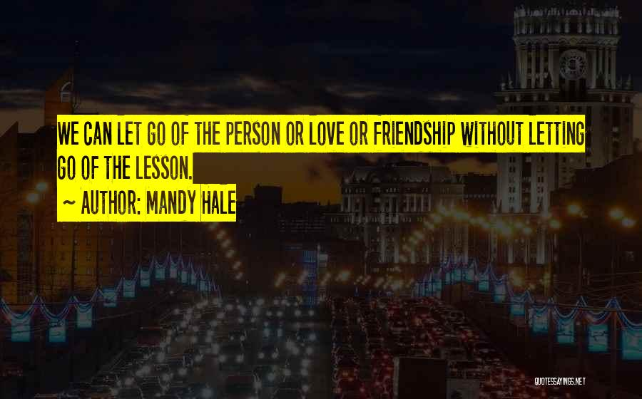 Learn Love Live Life Quotes By Mandy Hale