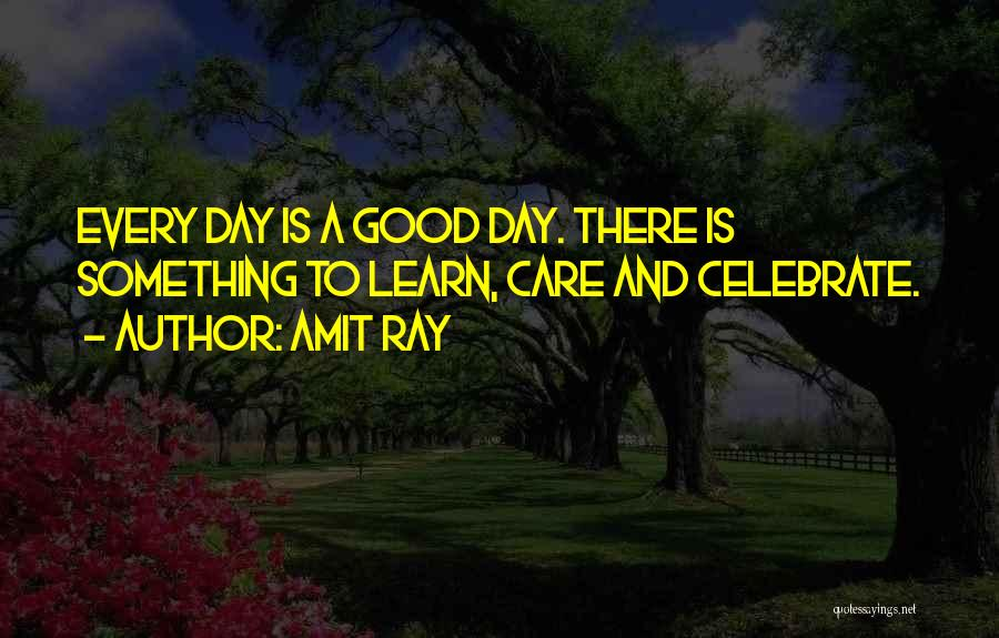 Learn To Care Less Quotes By Amit Ray