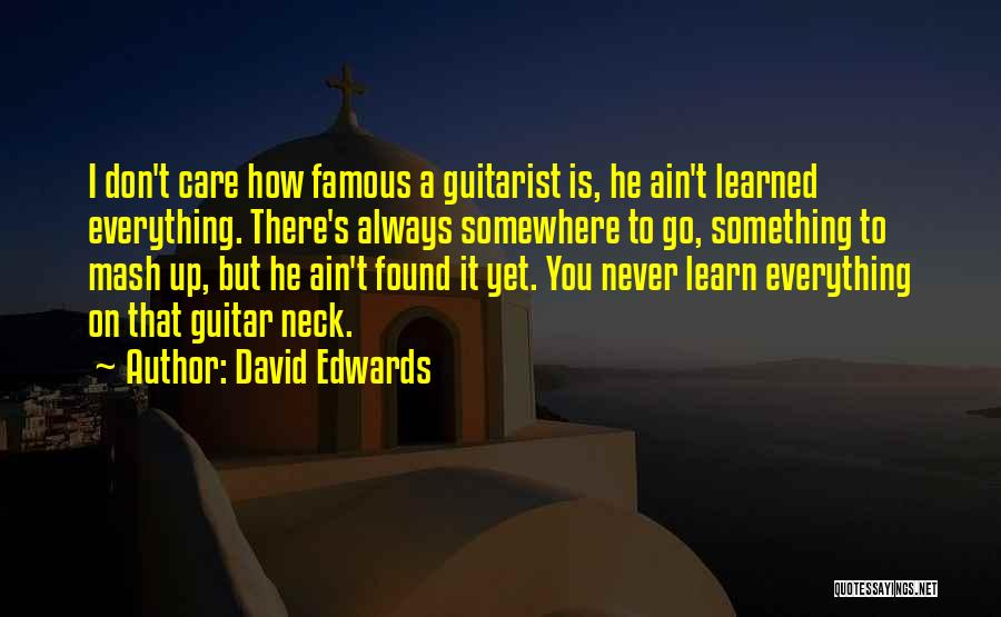 Learn To Care Less Quotes By David Edwards