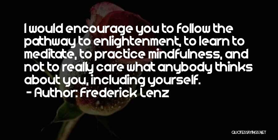 Learn To Care Less Quotes By Frederick Lenz