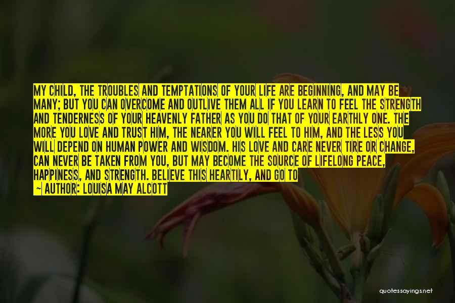 Learn To Care Less Quotes By Louisa May Alcott