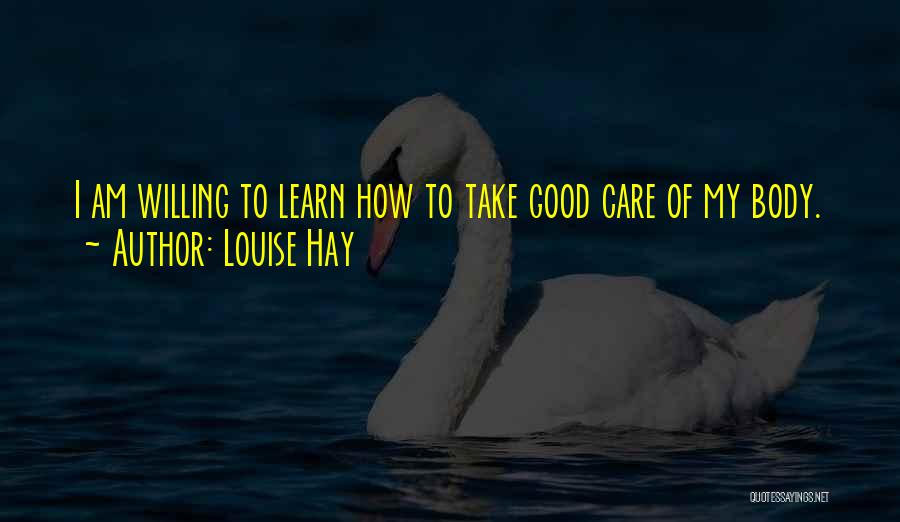 Learn To Care Less Quotes By Louise Hay