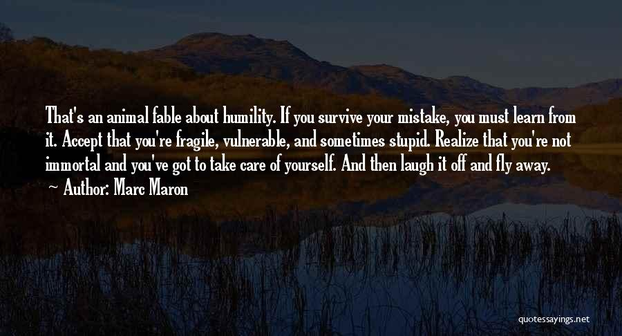 Learn To Care Less Quotes By Marc Maron