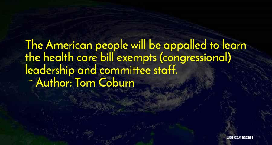 Learn To Care Less Quotes By Tom Coburn
