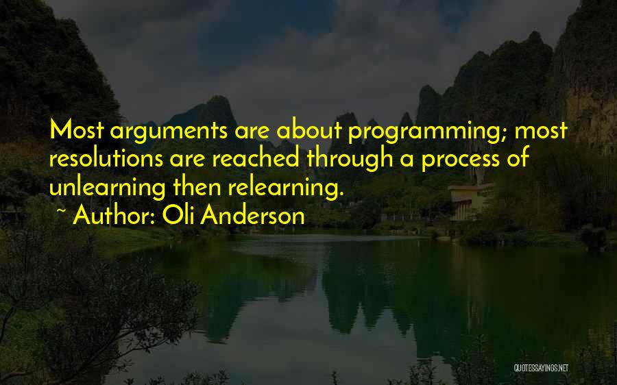 Learning And Relearning Quotes By Oli Anderson