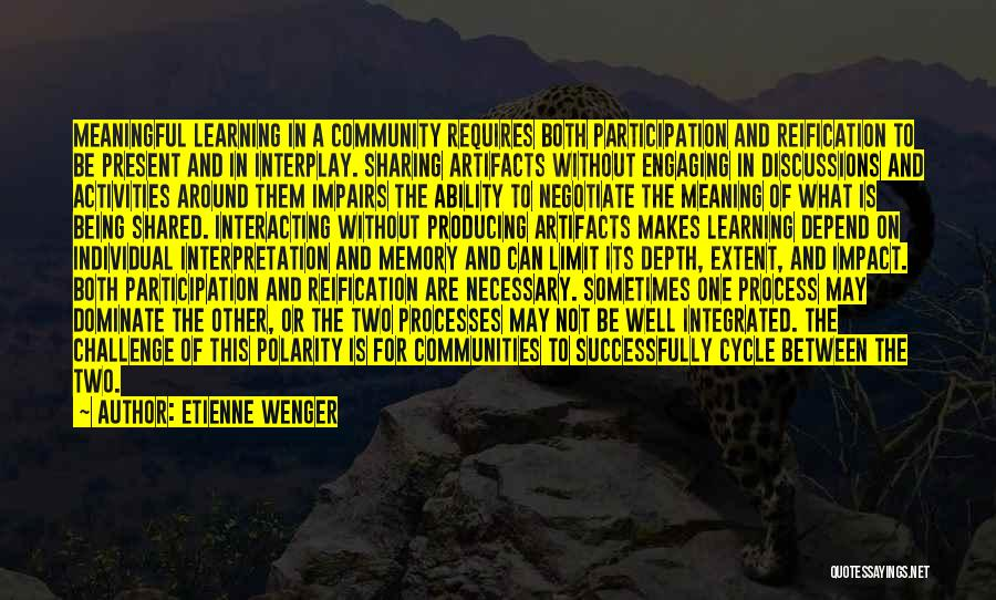 Learning Communities Quotes By Etienne Wenger